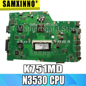 For ASUSK751M, K751MD  R752M, R752MD F751M, F751MD  X751MD  X751MJ rev2.0 laptop motherboard with N3530 CPU onboard N15V-GM-S-A2