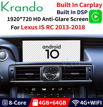 Krando Android 10.0 10.25'' Car Radio Multimedia Player 4G 64G For Lexus IS RC 2013-2018 Multimedia Gps Navigation image