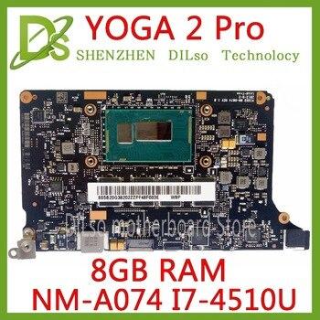 KEFU NM-A074 para Lenovo Yoga 2 Pro placa base de computadora portátil 5B20G38213 VIUU3 NM-A074 I7-4500/i7-4510U CPU 8GB RAM original mothebroard