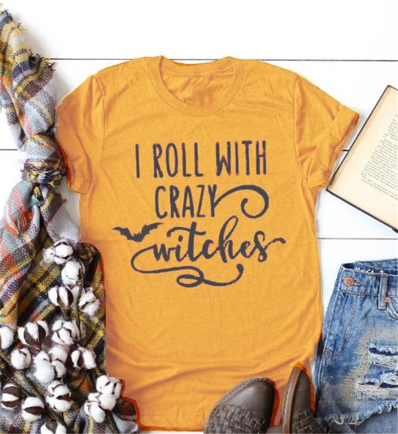 I Roll With Crazy Witches Letter Print Women T shirt Cute <font><b>Halloween</b></font> <font><b>Graphic</b></font> <font><b>Tshirts</b></font> Casual Harajuku Summer Vintage vogue T-shirt image