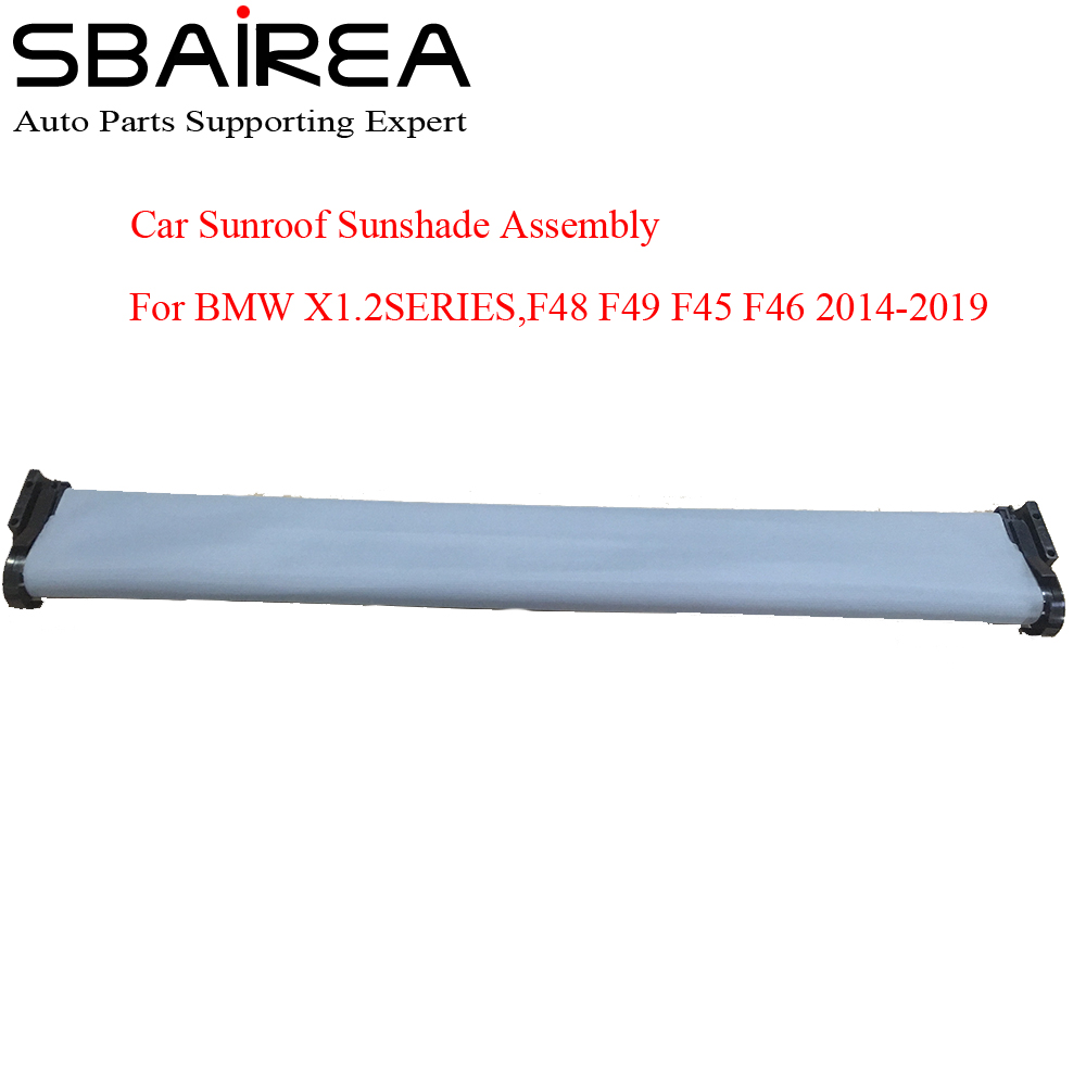 SBAIREA Car Sunroof Shade Assembly For X1 2 SERIES F48 F49 F45 F46 Electric Sun Shade Curtain Auto Cover 2014-2019