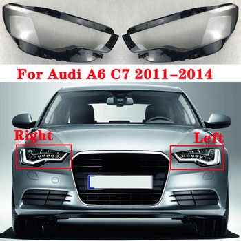For Audi A6 C7 2011-2014 All New Front headlights transparent masks headlights glass lamp shade shell lamp cover