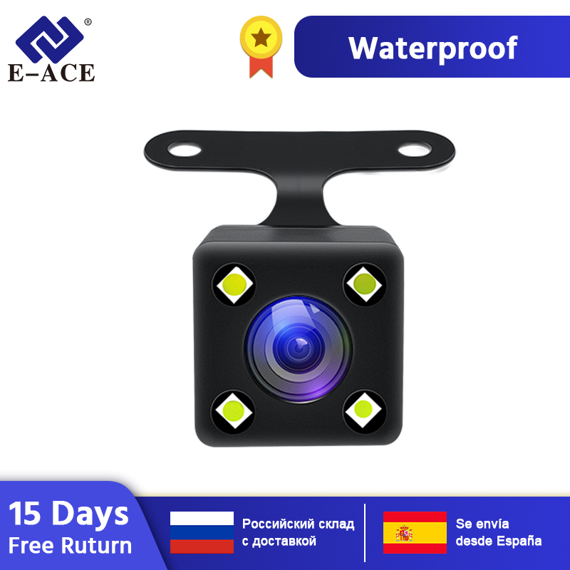 E-ACE Car Rear View Camera Backup Auto Reversing Parking Camera 4 LED Night Vision Waterproof Rear Camera For E-ACE Dvr