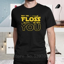 Floss Be With You Dentist Dental T-Shirts Men's Hygienist Floss 100% Cotton Humor Tees Short Sleeve Pure Tops T Shirt Crew Neck(China)