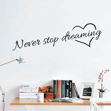 OMNE Never stop dreaming inspirational quotes wall art bedroom decorative stickers. diy home decals mural art poster vinyl paper(China)