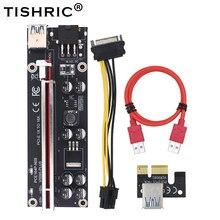 6 adet TISHRIC 2021 VER009S artı PCI E PCIE yükseltici kartı 009s PCI Express adaptörü Molex 6Pin SATA USB 3.0 kablo 1X 16X genişletici