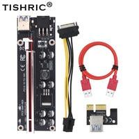 TISHRIC-Tarjeta elevadora 2021 VER009S Plus PCI-E PCIE, adaptador PCI Express, Molex, 6 pines, Cable SATA a USB 3,0, 1x 16X, 6 uds.