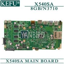 KEFU X540SA original mainboard for ASUS X540SA with 8GB-RAM N3710/N3700 Laptop motherboard цена и фото