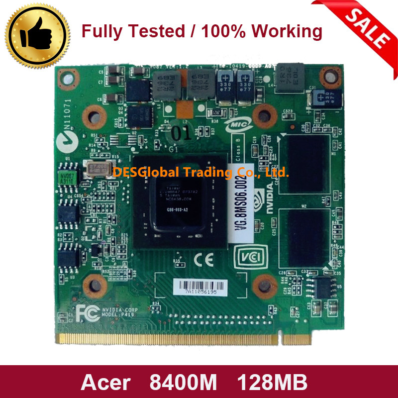 Original for Acer Aspire 5920G 5520 5520G 4520 7520G 7520 7720G 8400M GS 8400MGS DDR2 128MB VGA Graphics Video Card G86-603-A2 image