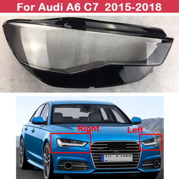 New Front headlights transparent headlights glass lamp shade shell lamp cover For Audi A6 C7 2015 2016 2017 2018