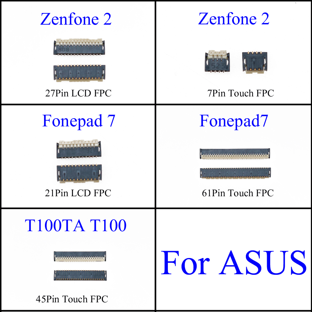 New LCD Display Touch FPC Connector Port Plug On Mainboard For ASUS Zenfone2 ZE500KL Z00ED Fonepad 7 T100TA T100 21pin 45P 61P
