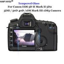 Для Canon EOS 5D II Mark2 Markii 5D2 5DII 50D 40D 1DS Mark III 1DS3 закаленное стекло 9H 2.5D Защитная пленка для ЖК-экрана камеры