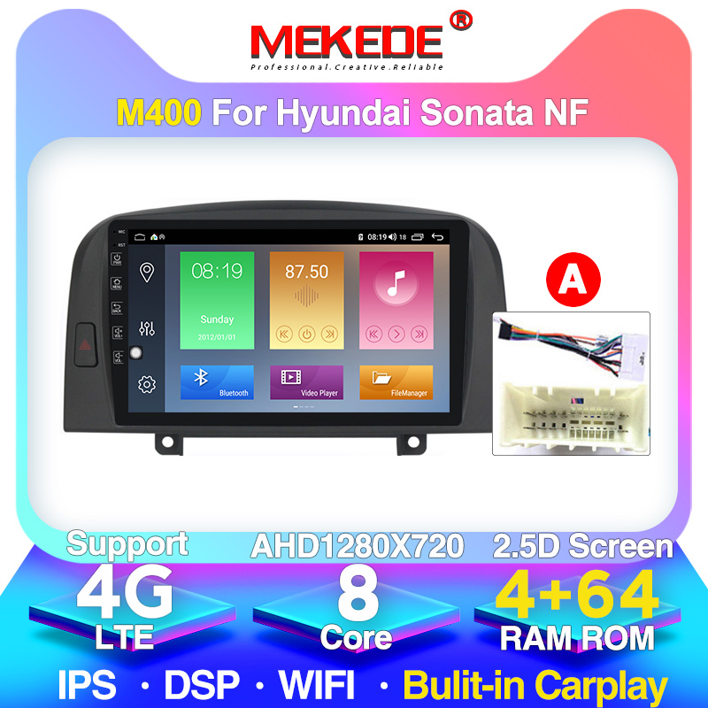MEKEDE Android 10 GPS Car Multimedia Player For Hyundai SONATA NF 2004 2005 2006- 2008 BT WIFI Head Unit Support 4G LTE CARPLAY