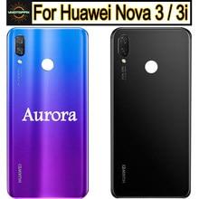 Задняя крышка батареи для Huawei Nova 3, 3i, с объективом и без, желтая, черная, синяя, красная, аврора