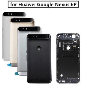 Image 1 - Para huawei google nexus 6 p bateria de volta capa traseira porta habitação + superior lente flash lente vidro substituição peças reparo