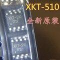 20 pièces ~ 100 PCS/LOT XKT-510 SOP8 Nouveau original