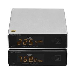 Image 3 - Topping E30 hi res 32Bit/768kHz DSD512 DAC AK4493 układ DAC wsparcie USB/optyczne/koncentryczne wejście kompaktowy i elegancki DAC