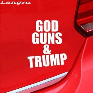 Langru 13*15,8 cm personalidad clásico Dios GUNS & TRUMP coche ventana vinilo calcomanía de parachoques accesorios Jdm para automóviles