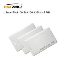 10шт 1,8 мм карточки em4100 карточка tk4100 125 кГц тег Теги стикера RFID брелок маркерное кольцо проксимити-чип контроля доступа карты брелок