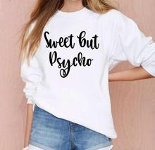 все цены на Women Sweatshirt Round Neck Long Sleeve Loose Hoodie Streetwear Moletom Sudadera Mujer Sweet But Psycho Letter Print Hoodies онлайн