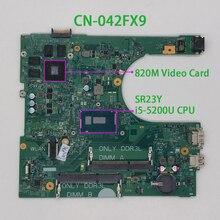 עבור Dell Inspiron 3558 42FX9 042FX9 CN 042FX9 14216 1 1XVKN i5 5200U N15V GM S A2 מחשב נייד האם Mainboard נבדק