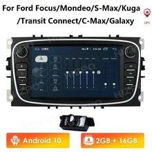 أندرويد 10 نظام تحديد المواقع سيارة الراديو 2 الدين سيارة مشغل وسائط متعددة 7 الصوت نودي لاعب لفورد/فوكس/S ماكس/مونديو 9/GalaxyC ماكس/كوغا 2 + 16