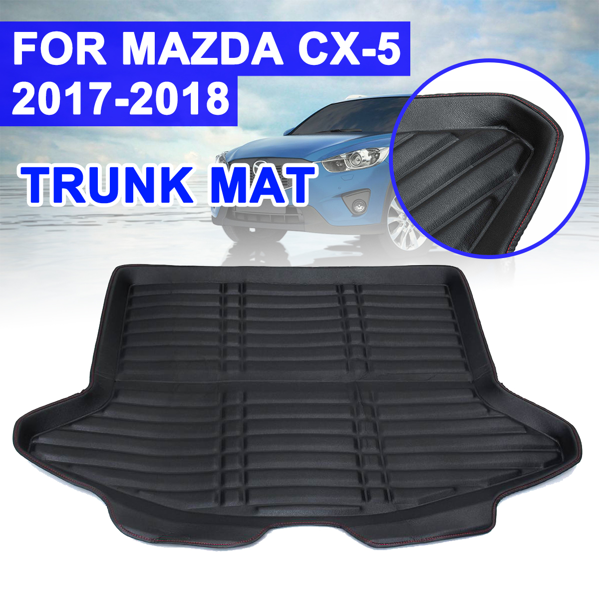 For Mazda CX 5 CX5 2017 2018 Cargo Liner Boot Mat Rear Trunk Liner Cargo Floor Tray Carpet Mud Pad Kick Guard Protector Replace