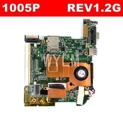 1005P płyta główna REV1.2G dla ASUS 1005P Laptop płyta główna 100% Test darmowa wysyłka