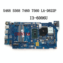 Mainboard 7560 Dell Vostro I3-6006U LA-D822P FOR 14/5468/7460/7560 Laptop REV:1.0