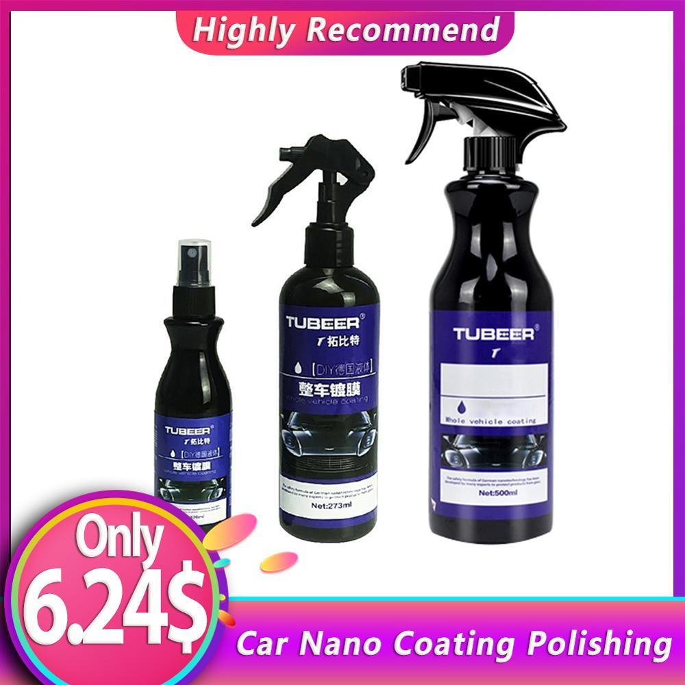 Car Nano Coating Polishing Spraying Wax Painted Car Care Nano Hydrophobic Coating 120/274/500ML