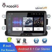 Podofo Android 8,1 автомобильный радиоприемник 8 ''HD сенсорный экран Автоматическое радио GPS Зеркало Ссылка стерео для Renault Sandero/Duster/Logan/Dokker