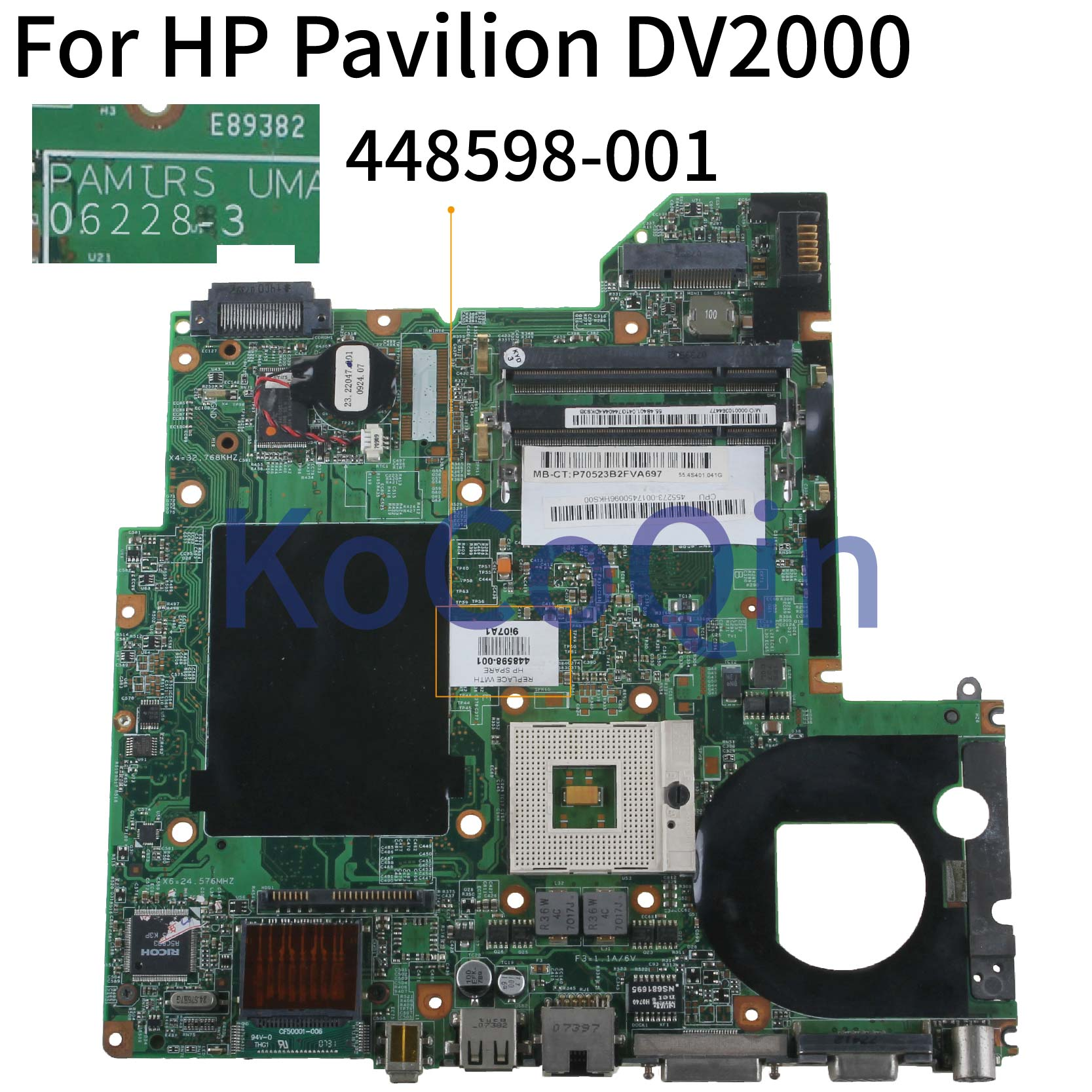 KoCoQin Laptop Motherboard For HP Compaq V3000 DV2000 Mainboard 448598-001 06228-3 965 DDR2