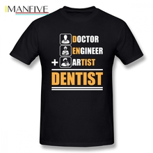 Simple Mens T Shirt Dentist Who Is Doctor Engineer Artist Short Sleeve Pure Cotton O Neck Oversize For Boy Clothes