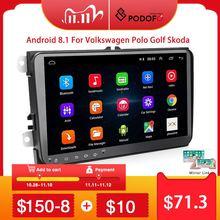 Podofo radio Multimedia con GPS para coche, radio con reproductor, Android 8,1, 2 Din, estéreo, para Volkswagen, Skoda, Seat, Octavia, golf 5, 6, touran, passat B6, polo
