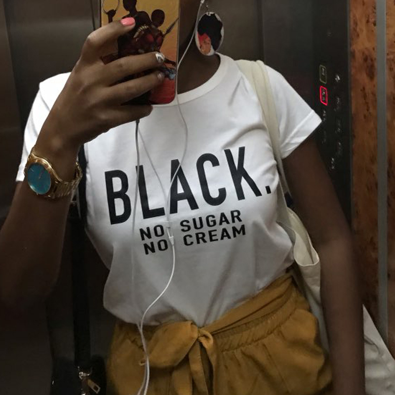 BLACK No Sugar No Cream Funny T Shirts Women Clothes 2019 African American Woman Tops Cool Summer Tops Punk Harajuku Tees