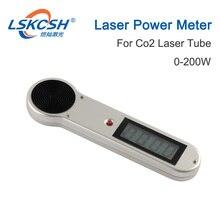 LSKCSH ручной CO2 лазерный измеритель мощности 0 200 вт, лазерный гравировальная и режущая машина Reci/SP/Yongli/EFR Laser