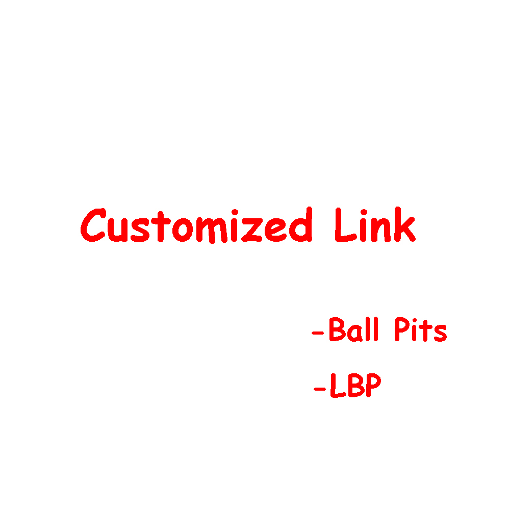 VIP customized link for LBP Ballpits