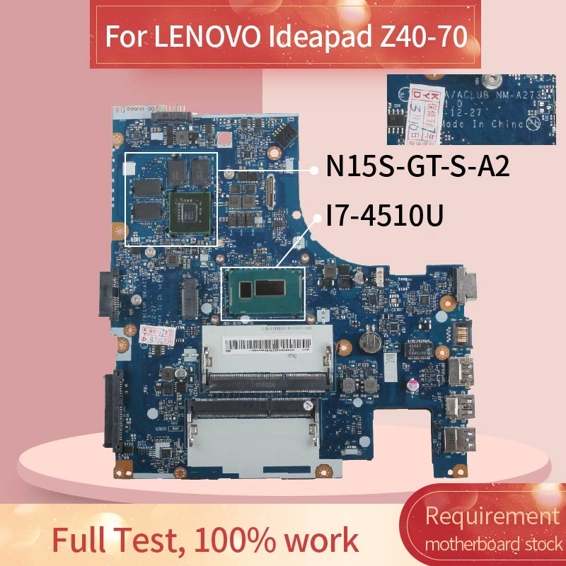 Laptop motherboard For LENOVO Ideapad Z40-70 I7-4510U <font><b>840M</b></font> Notebook Mainboard NM-A273 SR1EB N15S-<font><b>GT</b></font>-S-A2 DDR3 image