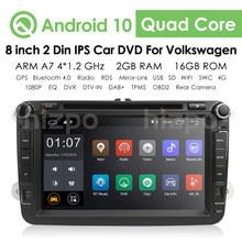 8 pouces Quad Core 2 Din Android 10.0 voiture DVD Radio stéréo GPS pour VW Passat B6 Golf Tiguan Skoda voiture BT Navigation USB multimédia
