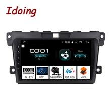 Idoing 2.5D IPS หน้าจอ Android วิทยุเครื่องเล่นวิดีโอมัลติมีเดียสำหรับ MazdaCX 7 CX 7 CX7 4G + 64G นำทาง GPS ไม่มี 2 DIN DVD 4G