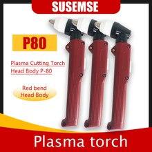 Plasma Cutter CUT50 CUT60 Die P80 Taschenlampe CNC Arbeit Gute Leistung Max Leistungsstarke Brenner