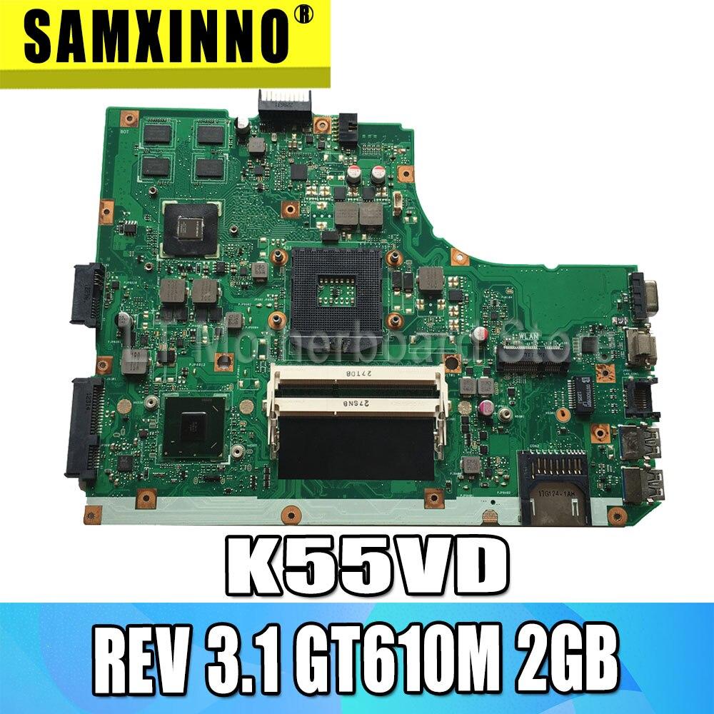 K55VD Motherboard REV 3.1 GT610M 2GB USB3.0 For ASUS K55VD Laptop Motherboard K55VD Mainboard K55VD Motherboard Test 100% OK