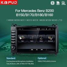 Мультимедийный автомобильный радиоприемник Kapud, стерео-приемник Android для Mercedes Benz B200 W169 W245 W639 Viano Vito DSP Gps DVD
