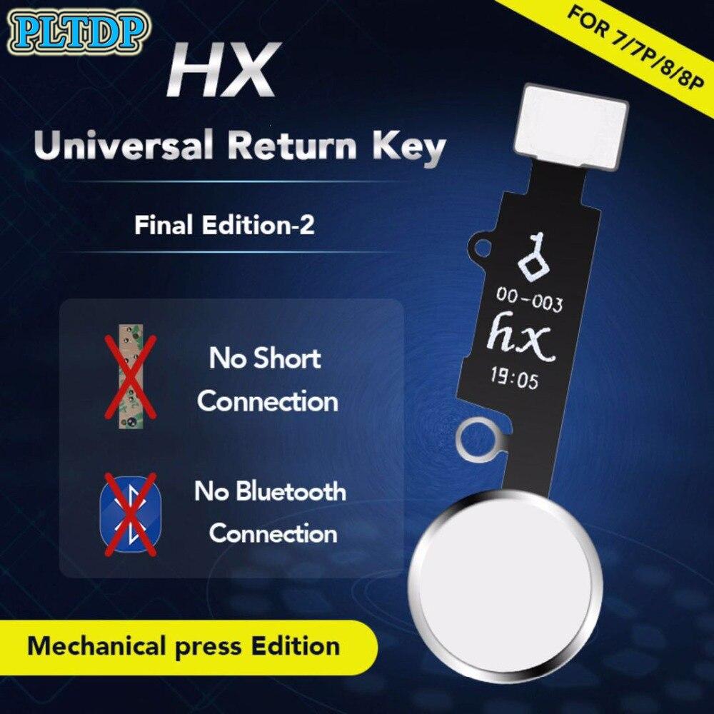 HX Final Edition universal return key home button flex cable For iphone 7/7 plus/8/8 plus repair no short flex bluetooth connect
