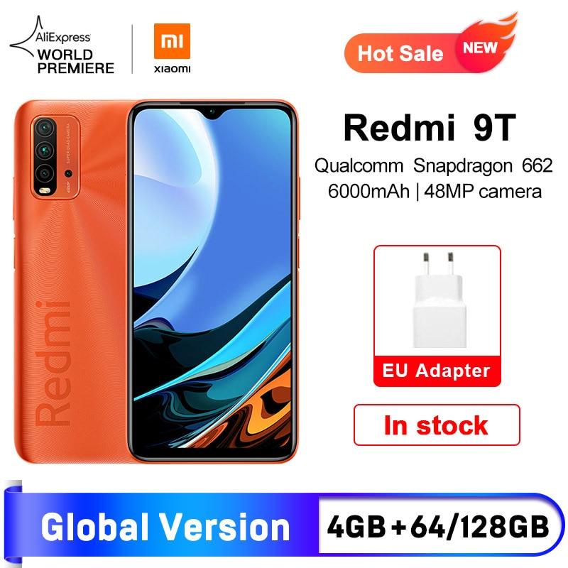 Мировая премьера глобальная версия смартфона Xiaomi Redmi 9T 4 Гб 64 ГБ/4 ГБ 128 ГБ Snapdragon 662 48MP камера заднего вида 6000 мАч