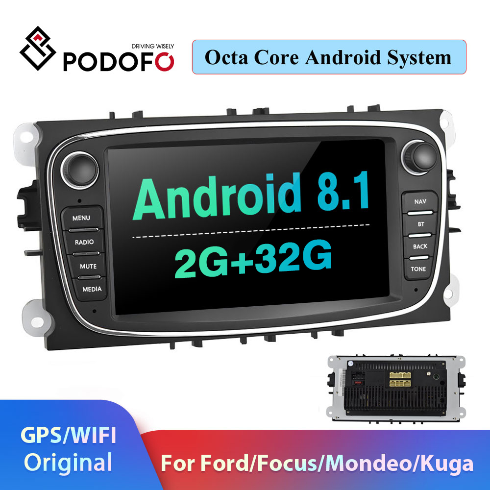 Podofo 2 din Android 8.1 Car Radio Multimedia Player GPS Autoradio 2din For FORD/Focus II/Mondeo MK4/S-Max/Galaxy/C-Max/Kuga