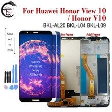 "5.99 ""LCD Huawei Honor View 10 LCD ekran ekran dokunmatik sensör sayısallaştırıcı meclisi onur V10 BKL L04 BKL L09 BKL AL20 ekran"