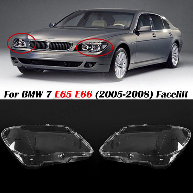 Fit For BMW for BMW 7 E65/E66 LCI 2005 2008 Car Headlight Car Headlight Headlamp Lens Covers In Shell Head Lamp Cover Left/Right