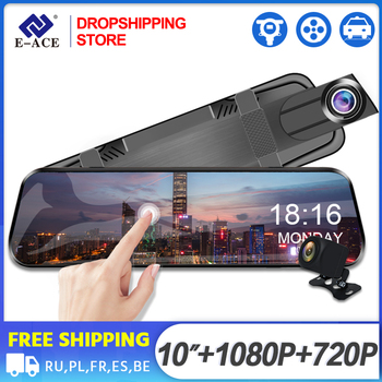 Dropshipping E-ACE Car Dvr 10 Inch Screen FHD 1080P Camera With Stream RearView Mirror Night Vision Video Recorder Dash Cam Dual
