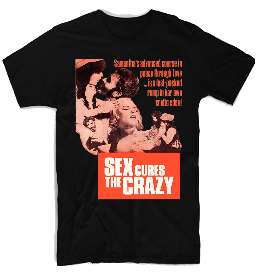 Sex Cures The Crazy Movie Men'S Funny Tshirt Streetwear Harajuku T Shirt Designer T Shirts Short Sleeves T Shirts Xxxxl image